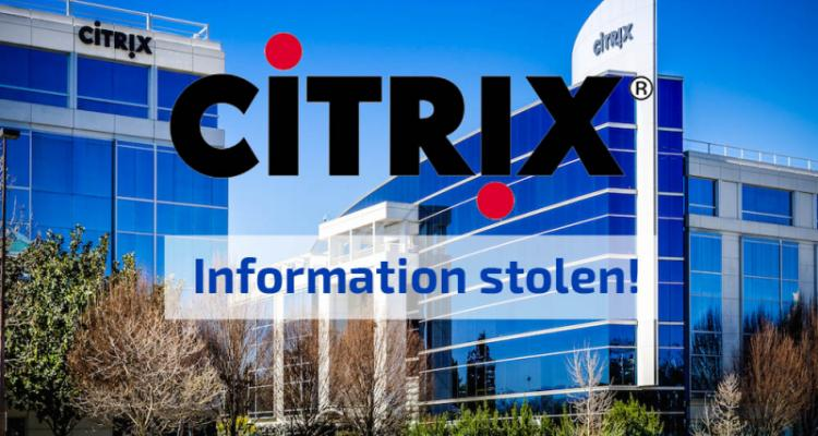 Citrix network was hacked for the 5 months